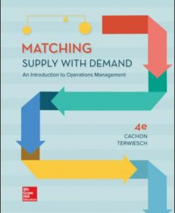 Test Bank for Matching Supply with Demand: An Introduction to Operations Management 4th Edition Cachon