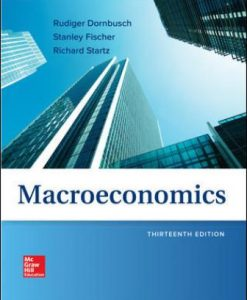 Test Bank for Macroeconomics 13th Edition Dornbusch
