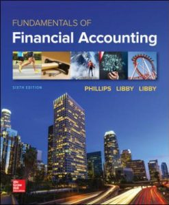 Test Bank for Fundamentals of Financial Accounting 6th Edition Phillips