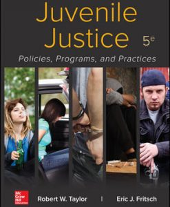 Solution Manual for Juvenile Justice: Policies, Programs, and Practices 5th Edition Taylor