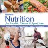 Solution Manual for Williams' Nutrition for Health, Fitness and Sport 12th Edition Rawson