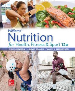 Test Bank for Williams' Nutrition for Health, Fitness and Sport 12th Edition Rawson