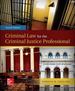 Test Bank for Criminal Law for the Criminal Justice Professional 4th Edition Garland