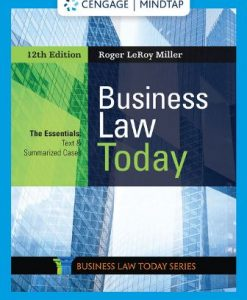 Solution Manual for Business Law Today, The Essentials 12th Edition Miller