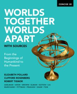 Test Bank for Worlds Together Worlds Apart with Sources Concise 2nd Edition Pollard