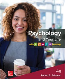 Test Bank for Psychology and Your Life with P.O.W.E.R Learning 4th Edition Feldman