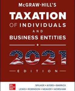 Test Bank for Hill's Taxation of Individuals and Business Entities 2021 Edition 12th Edition Spilker