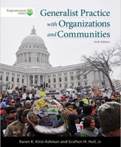 Solution Manual for Brooks/Cole Empowerment Series: Generalist Practice with Organizations and Communities 6th Edition Kirst-Ashman