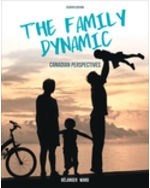 Test Bank for The Family Dynamic: Canadian Perspectives 7th Edition Belanger