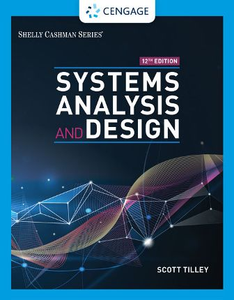 Solution Manual for Systems Analysis and Design 12th Edition Tilley