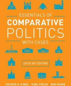 Test Bank for Essentials of Comparative Politics with Cases 6th AP Edition O'Neil