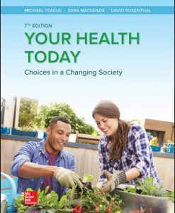 Test Bank for Your Health Today: Choices in a Changing Society 7th Edition Teague
