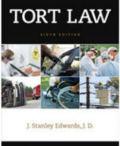 Solution Manual for Tort Law 6th Edition Edwards