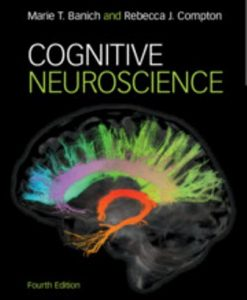 Test Bank for Cognitive Neuroscience 4th Edition Banich