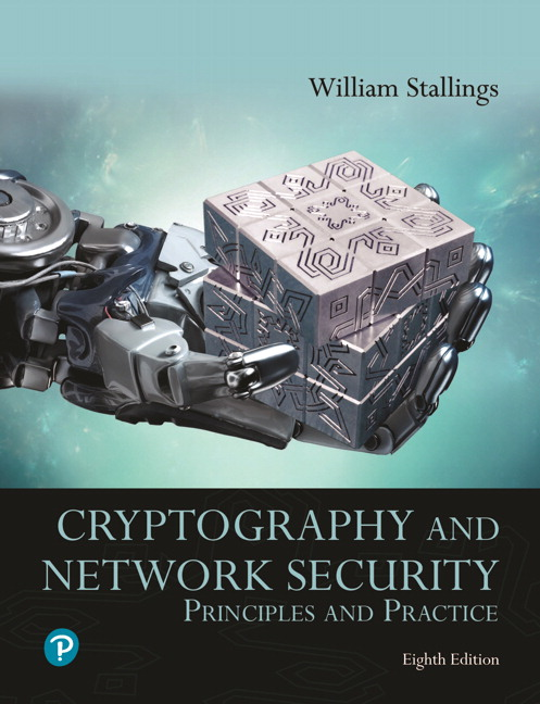 Solution Manual for Pearson eText for Cryptography and Network Security: Principles and Practice 8th Edition Stallings