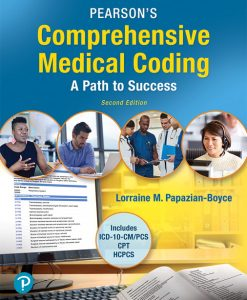 Test Bank for Pearson's Comprehensive Medical Coding 2nd Edition Papazian-Boyce