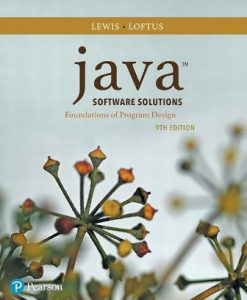 Solution Manual for Java Software Solutions 9th Edition Lewis