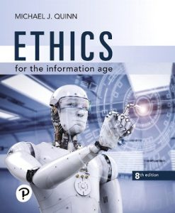 Test Bank for Ethics for the Information Age 8th Edition Quinn