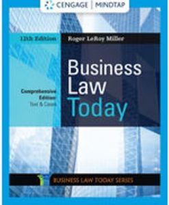 Solution Manual for Business Law Today, Comprehensive 12th Edition Miller