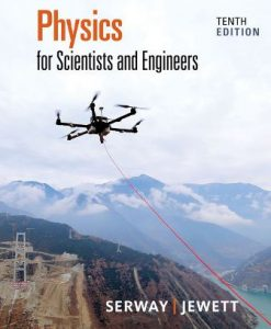 Test Bank for Physics for Scientists and Engineers 10th Edition Serway