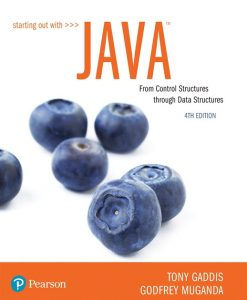 Solution Manual for Starting Out with Java: From Control Structures through Data Structures 5th Edition Gaddis