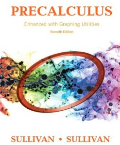 Test Bank for Precalculus Enhanced with Graphing Utilities 7th Edition Sullivan