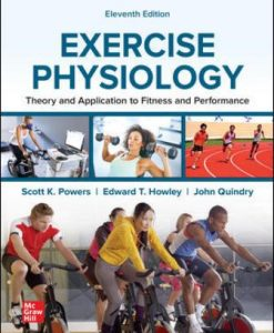 Test Bank for Exercise Physiology: Theory and Application to Fitness and Performance 11th Edition Powers