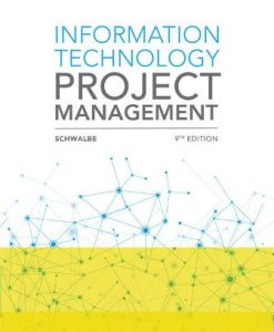 Test Bank for Information Technology Project Management 9th Edition Schwalbe