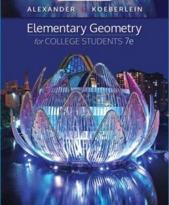 Test Bank for Elementary Geometry for College Students 7th Edition Alexander