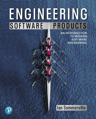 Solution Manual for Engineering Software Products: An Introduction to Modern Software Engineering 1st Edition Sommerville