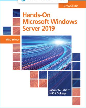 Solution Manual for Hands-On Microsoft Windows Server 2019 3rd Edition Eckert