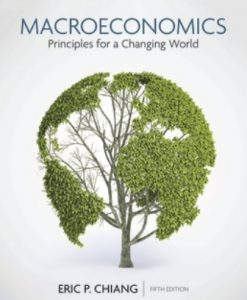 Test Bank for Macroeconomics: Principles for a Changing World 5th Edition Chiang