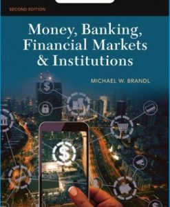 Test Bank for Money Banking Financial Markets and Institutions 2nd Edition Brandl
