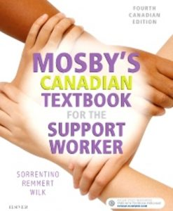 Test Bank for Mosby's Canadian Textbook for the Support Worker 4th Edition Sorrentino