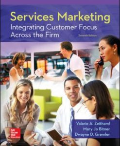 Test Bank for Services Marketing: Integrating Customer Focus Across the Firm 7th Edition Zeithaml
