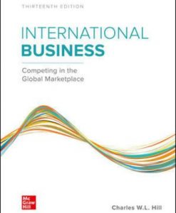 Solution Manual for International Business: Competing in the Global Marketplace 13th Edition Hill