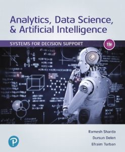 Test Bank for Analytics Data Science & Artificial Intelligence: Systems for Decision Support 11th Edition Sharda
