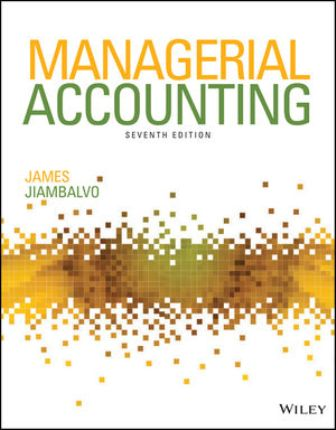 Solution Manual for Managerial Accounting 7th Edition Jiambalvo