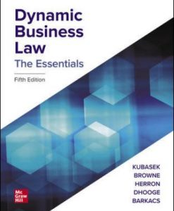 Solution Manual for Dynamic Business Law: The Essentials 5th Edition Kubasek