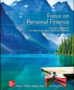 Test Bank for Focus on Personal Finance 7th Edition Kapoor
