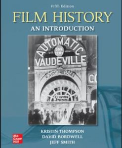 Test Bank for Film History: An Introduction 5th Edition Thompson