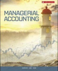 Test Bank for Managerial Accounting 12th Edition Garrison