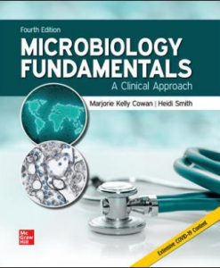 Solution Manual for Microbiology Fundamentals: A Clinical Approach 4th Edition Cowan