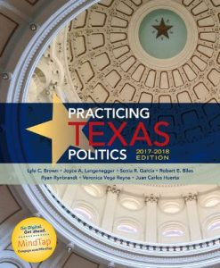 Test Bank for Practicing Texas Politics 2017-2018 Edition 17th Edition Brown
