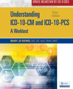 Test Bank for Understanding ICD-10-CM and ICD-10-PCS Update: A Worktext 3rd Edition Bowie