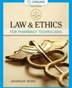 Test Bank for Law and Ethics for Pharmacy Technicians 3rd Edition Moini
