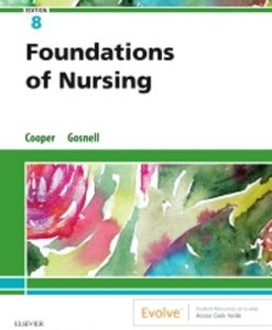 Test Bank for Foundations of Nursing 8th Edition Cooper