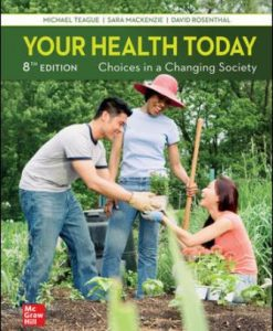 Solution Manual for Your Health Today: Choices in a Changing Society 8th Edition Teague