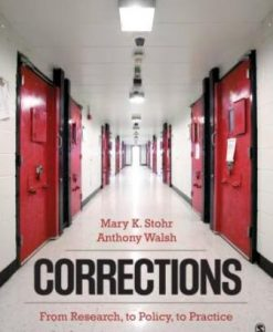 Test Bank for Corrections: From Research, to Policy, to Practice 1st Edition Stohr