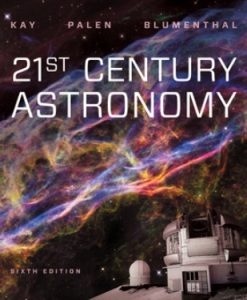 Solution Manual for 21st Century Astronomy 6th Edition Kay